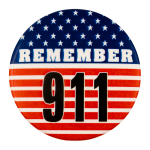Remember 911 Cause Busy Beaver Button Museum