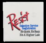Resist Selective Service Cause Button Museum