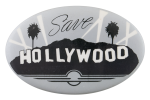 Save Hollywood Cause Button Museum