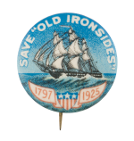 Save Old Ironsides Cause Button Museum