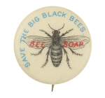 Save the Big Black Bees Cause Button Museum