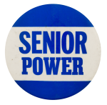 Senior Power Cause Button Museum