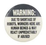 Shortage of Robots Cause Button Museum