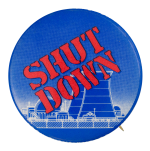 Shut Down Cause Button Museum