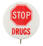 Stop Drugs Cause Button Museum