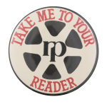 Take Me to Your Reader Cause Button Museum