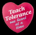 Teach Tolerance Cause Button Museum