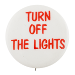 Turn Off the Lights Cause Button Museum