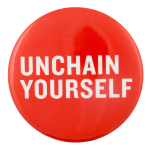Unchain Yourself Cause Button Museum