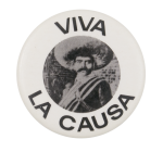 Viva La Causa Emiliano Zapata Cause Button Museum