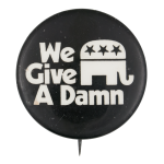 We Give a Damn Cause Button Museum