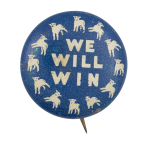 We Will Win Cause Button Museum