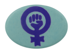Women Power Fist Cause Busy Beaver Button Museum