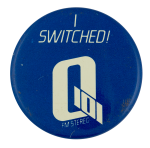I Switched Q101 Chicago Busy Beaver Button Museum