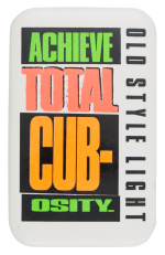 Achieve Total Cub-Osity Chicago Button Museum
