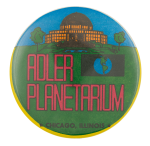 Adler Planetarium Chicago Button Museum