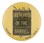 Brotherhood of the Barrel Chicago Button Museum