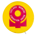 Chicago Womens Liberation Union Chicago Button Museum