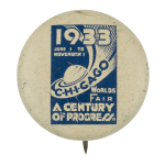 Chicago's Worlds Fair A Century of Progress Chicago Button Museum