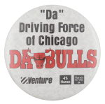 Da Driving Force Of Chicago Da Bulls Chicago Button Museum
