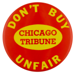 Don't Buy Unfair Chicago Tribune Chicago busy beaver button museum