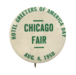 Hotel Greeters of America Day Chicago Button Museum