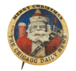 Merry Christmas The Chicago Daily News Chicago Button Museum