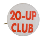 20-Up Club Club Button Museum