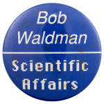Bob Waldman Scientific Affairs Club Busy Beaver Button Museum