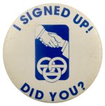 I Signed Up! Did You? Club Busy Beaver Button Museum