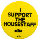 I Support The Housestaff Club Busy Beaver Button Museum