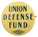 Union Defense Fund Club Busy Beaver Button Museum