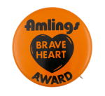Amlings Braveheart Award Club Button Museum