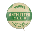 Anti-Litter Club Two Chicago Button Museum