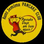 Aunt Jemima Pancake Club Club Button Museum