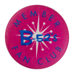 B-52's Fan Club Club Button Museum