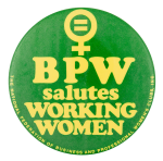 BPW Salutes Working Women Club Button Museum