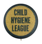 Child Hygiene League Club Button Museum