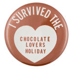 I Survived the Chocolate Lovers Holiday Club Button Museum