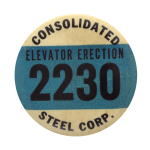 Consolidated Steel Corporation Club Button Museum