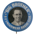 Big Brother Ez Underwear Radio Club Club Button Museum
