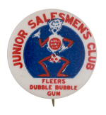 Fleers Dubble Bubble Gum Junior Salesmen's Club Club Button Museum