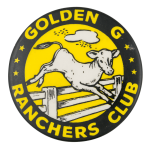 Golden G Ranchers Club Club Button Museum