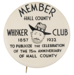 Hall County Whisker Club Club Button Museum