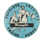 Hopalong Cassidy's Wrangler Club Button Museum