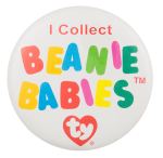 I Collect Beanie Babies Club Busy Beaver Button Museum