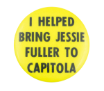 I Helped Bring Jessie Fuller to Capitola Club Button Museum