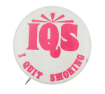 I Quit Smoking Club Button Museum