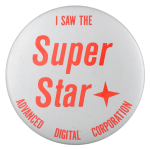 I Saw the Super Star Club Button Museum
