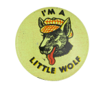 I'm a Little Wolf Club Button Museum